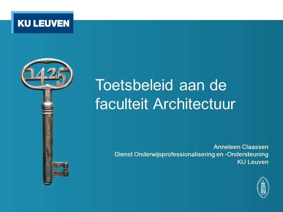 Toetsbeleid aan de faculteit Architectuur