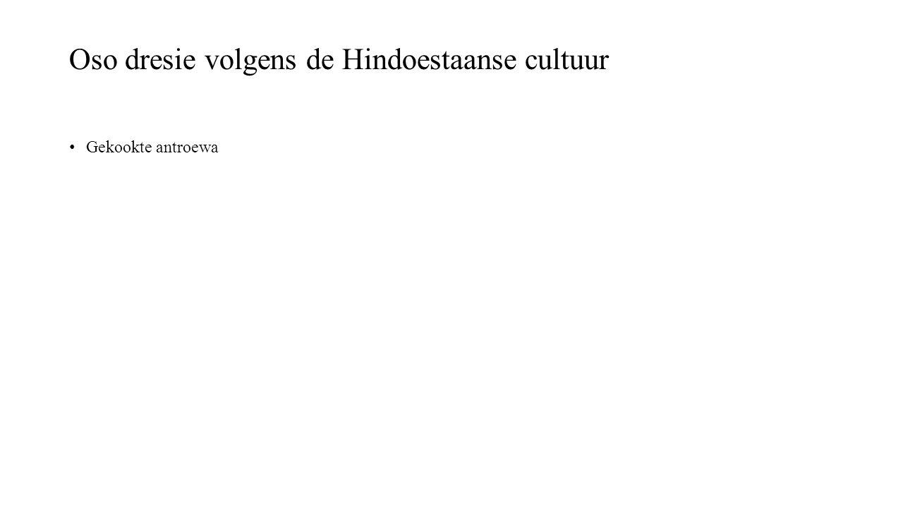 Oso dresie volgens de Hindoestaanse cultuur