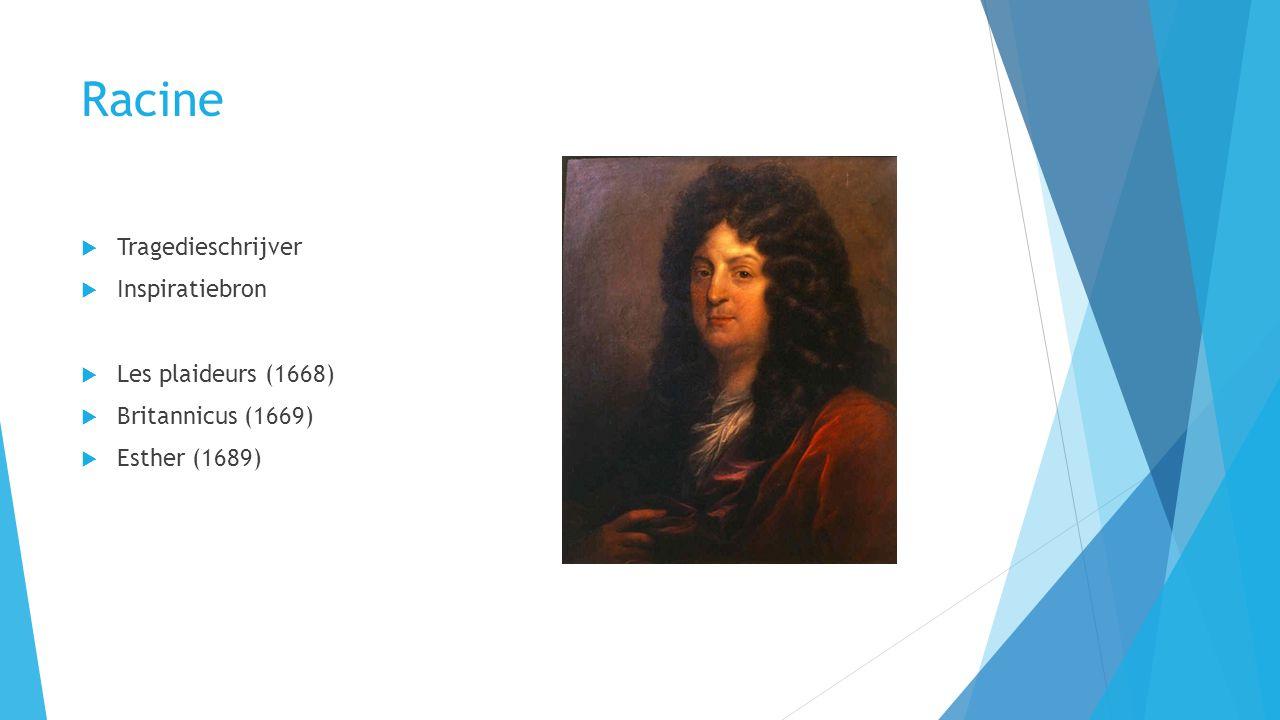 Racine Tragedieschrijver Inspiratiebron Les plaideurs (1668)