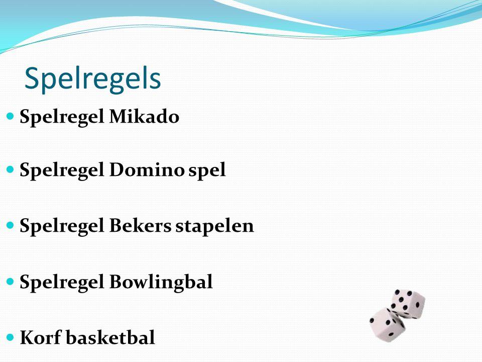 Spelregels Spelregel Mikado Spelregel Domino spel