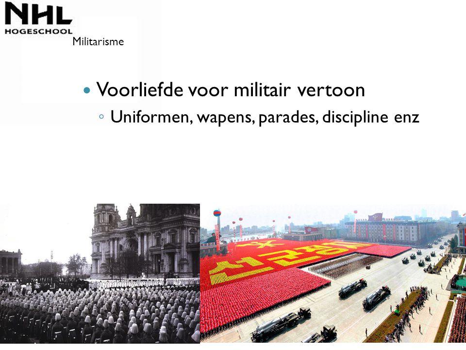 Voorliefde voor militair vertoon
