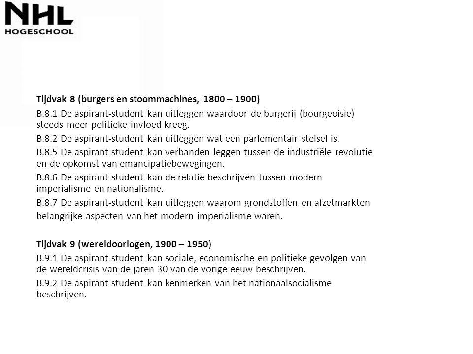 Tijdvak 8 (burgers en stoommachines, 1800 – 1900)