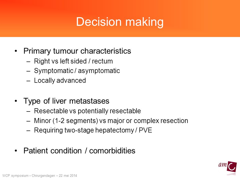 Decision making Primary tumour characteristics
