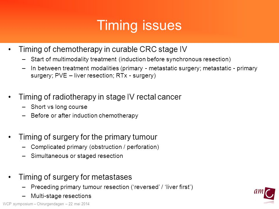 Timing issues Timing of chemotherapy in curable CRC stage IV