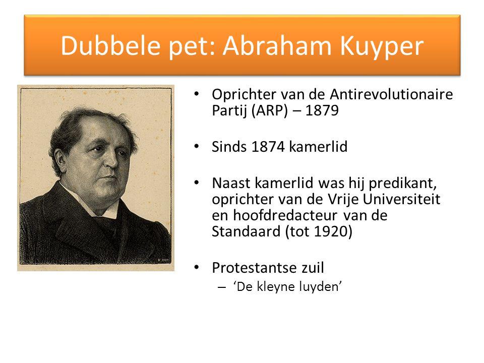 Dubbele pet: Abraham Kuyper