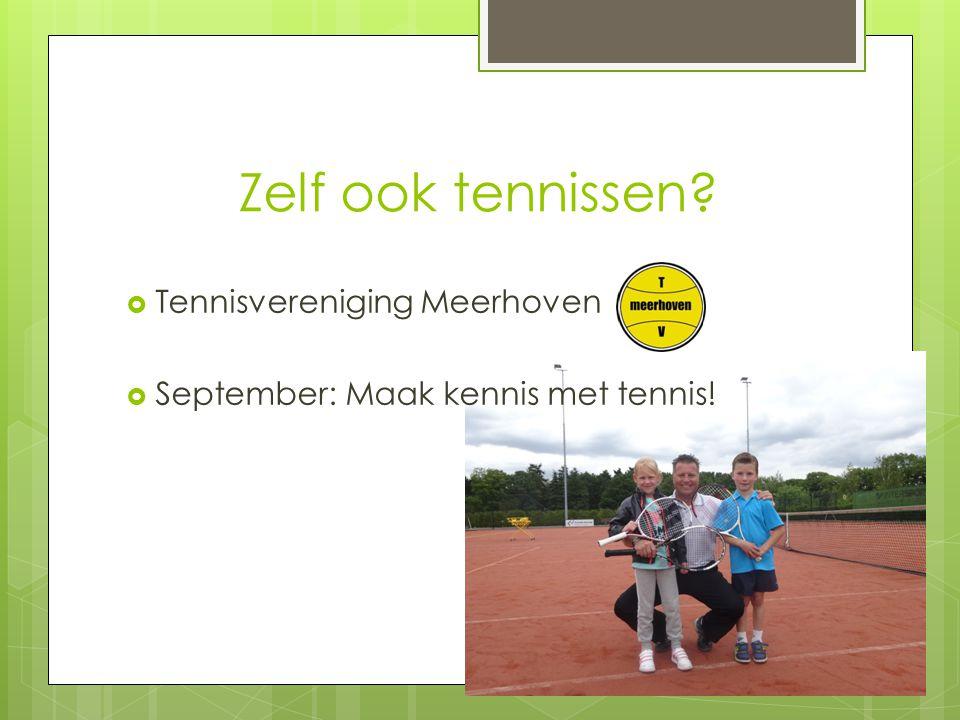 Zelf ook tennissen Tennisvereniging Meerhoven