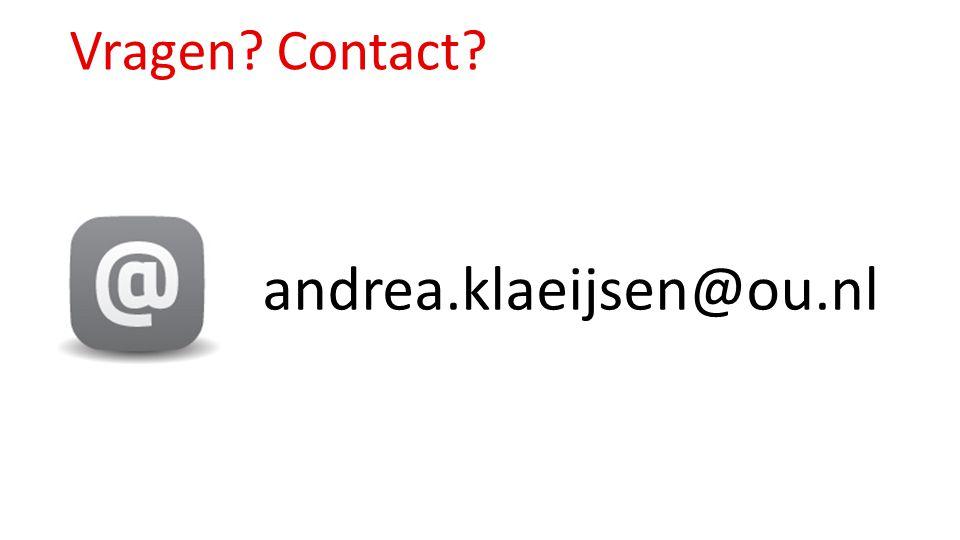 Vragen Contact andrea.klaeijsen@ou.nl