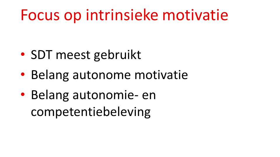 Focus op intrinsieke motivatie