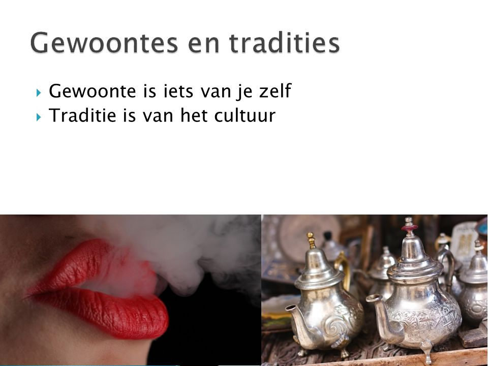 Gewoontes en tradities