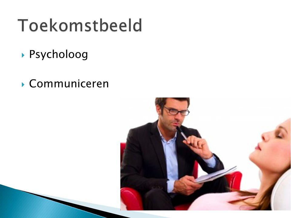 Toekomstbeeld Psycholoog Communiceren