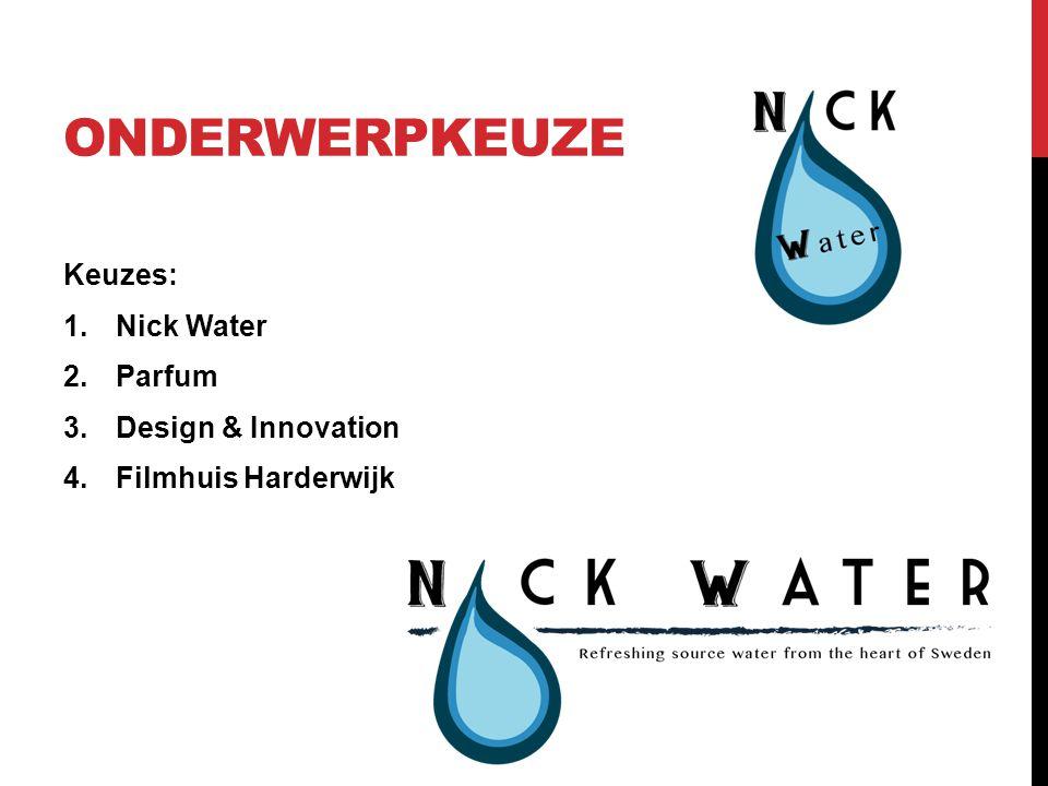 onderwerpkeuze Keuzes: Nick Water Parfum Design & Innovation
