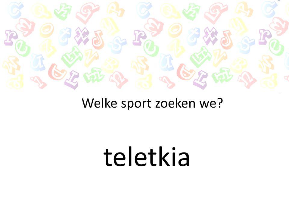 Welke sport zoeken we teletkia