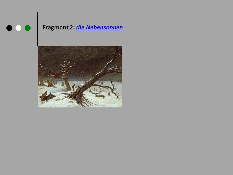Fragment 2: die Nebensonnen