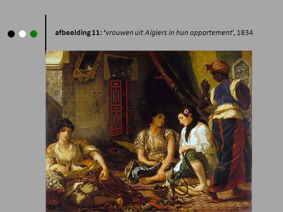 afbeelding 11: 'vrouwen uit Algiers in hun appartement', 1834