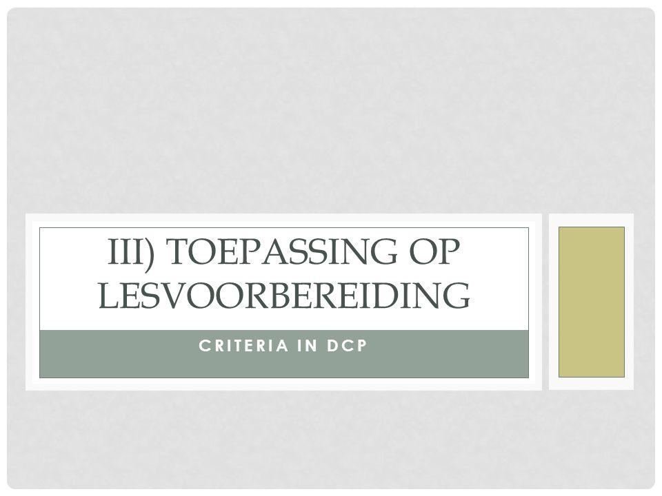 III) Toepassing op lesvoorbereiding