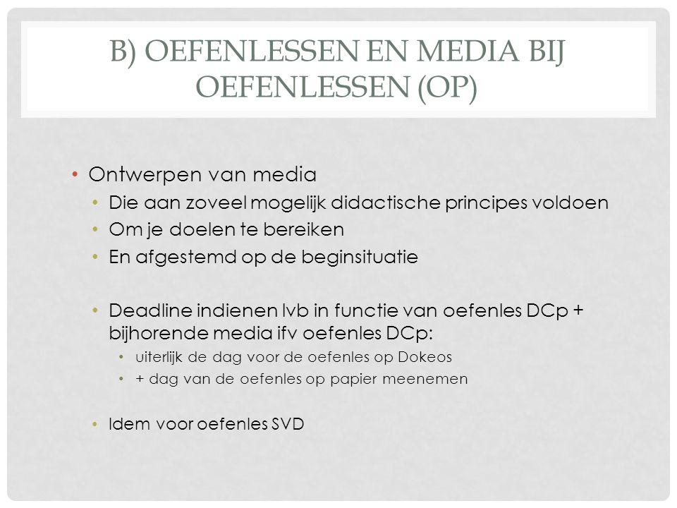 b) Oefenlessen en media bij oefenlessen (OP)