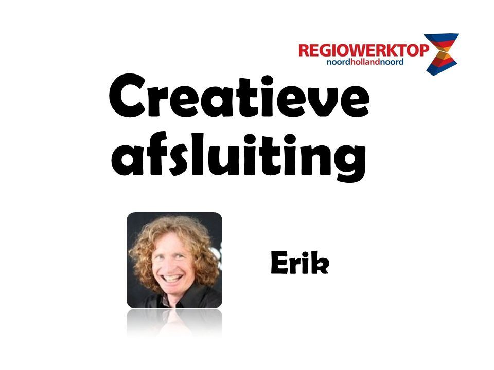 Creatieve afsluiting Erik