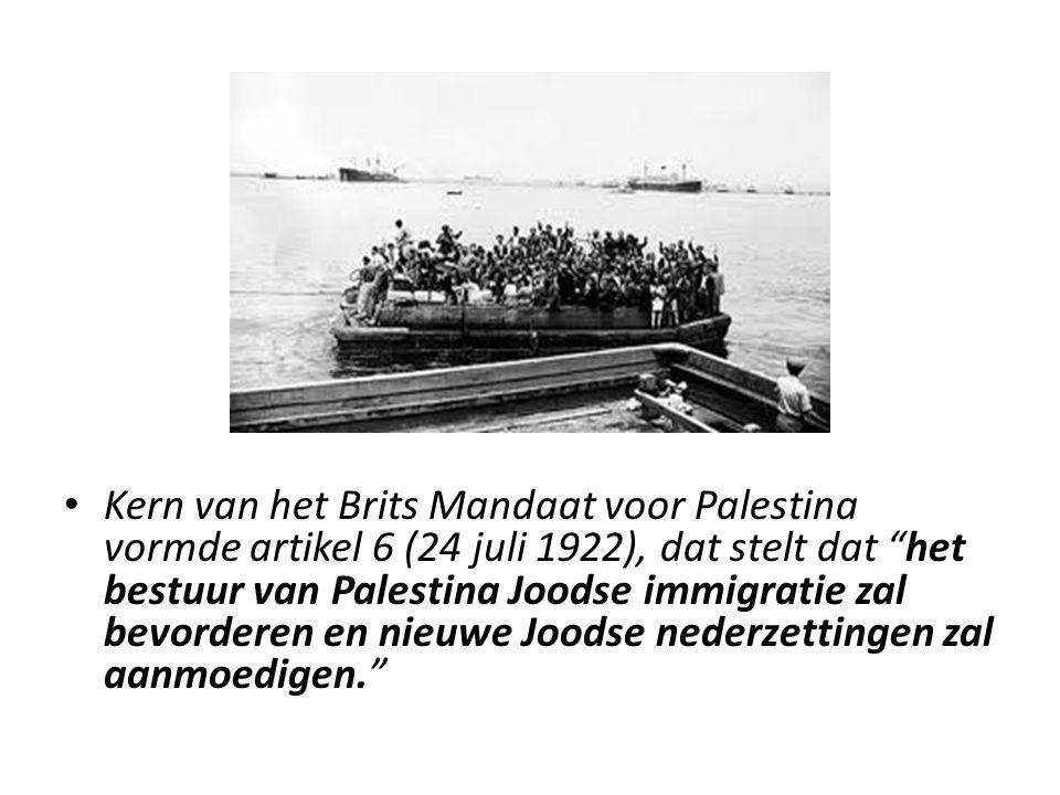 Kern van het Brits Mandaat voor Palestina vormde artikel 6 (24 juli 1922), dat stelt dat het bestuur van Palestina Joodse immigratie zal bevorderen en nieuwe Joodse nederzettingen zal aanmoedigen.