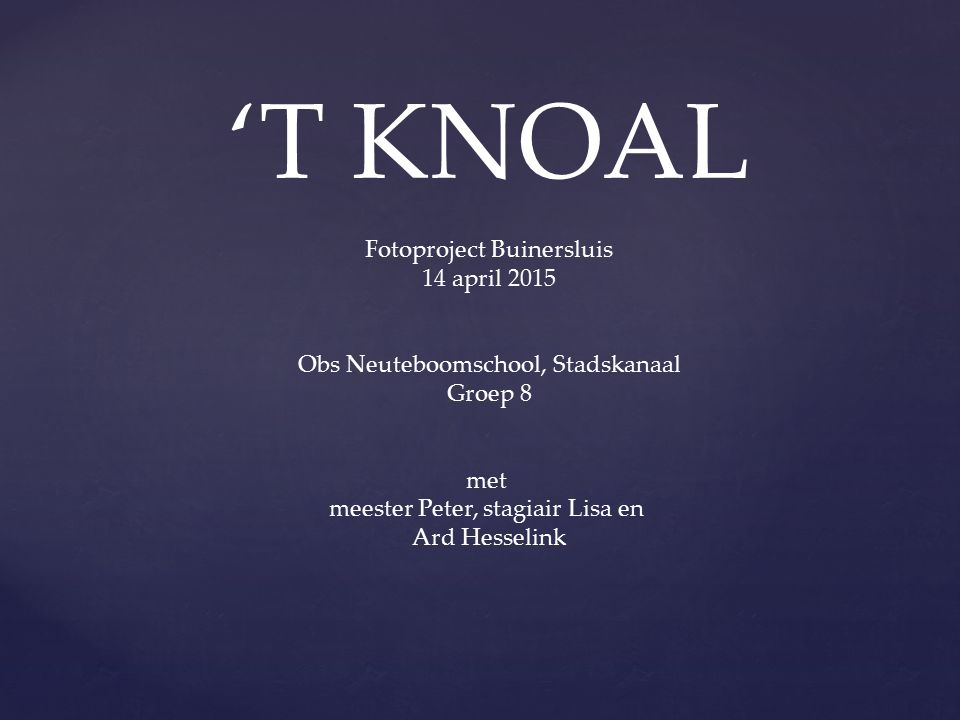 'T KNOAL Fotoproject Buinersluis 14 april 2015