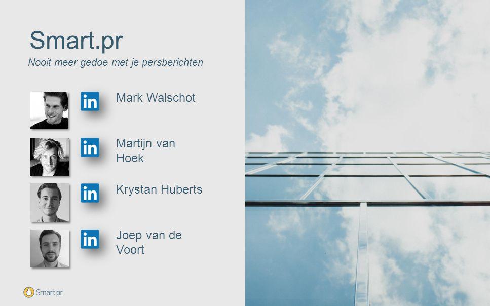 Smart.pr Mark Walschot Martijn van Hoek Krystan Huberts