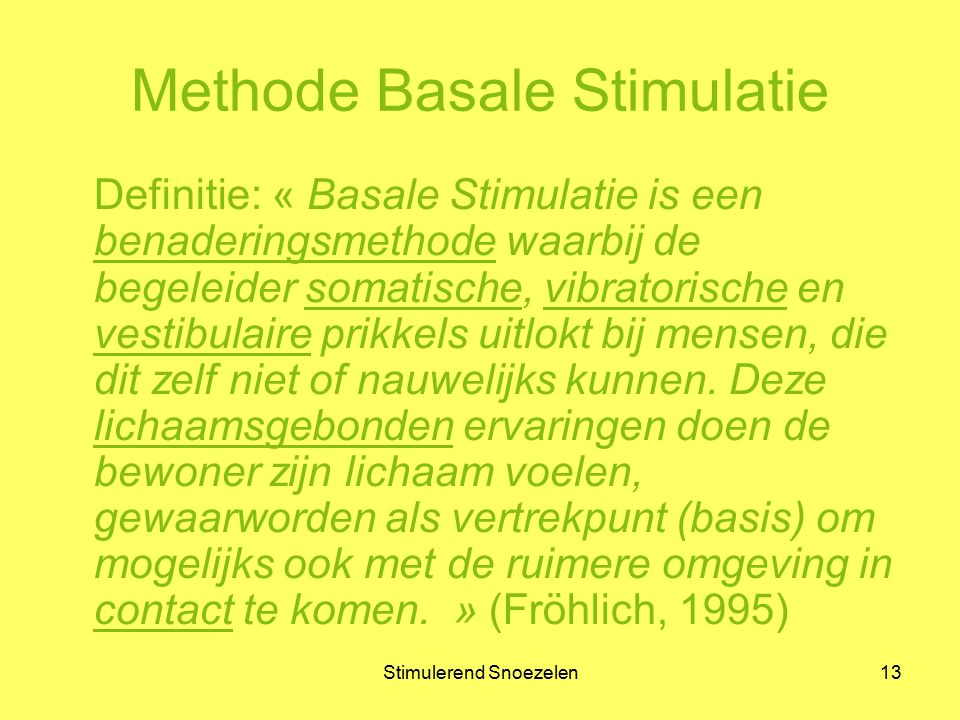 Methode Basale Stimulatie