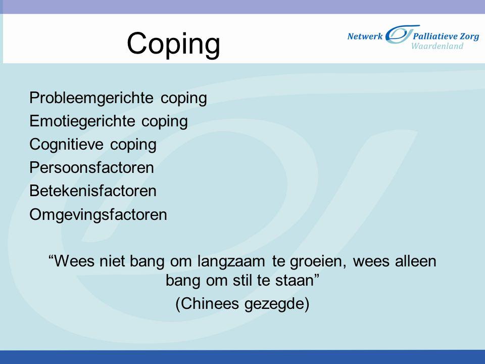 Coping Probleemgerichte coping Emotiegerichte coping Cognitieve coping