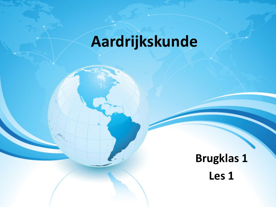 Aardrijkskunde Brugklas 1 Les 1