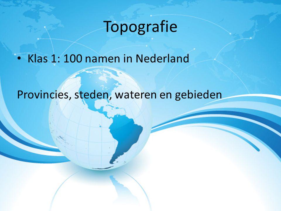 Topografie Klas 1: 100 namen in Nederland