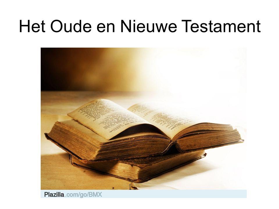 Het Oude en Nieuwe Testament