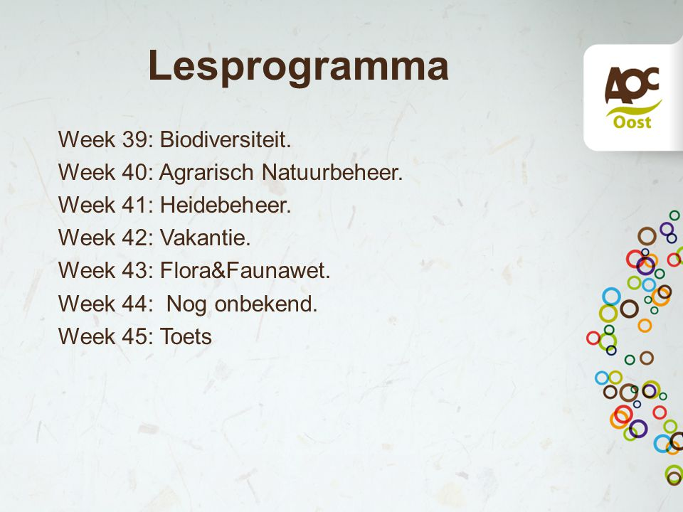 Lesprogramma Week 39: Biodiversiteit. Week 40: Agrarisch Natuurbeheer.