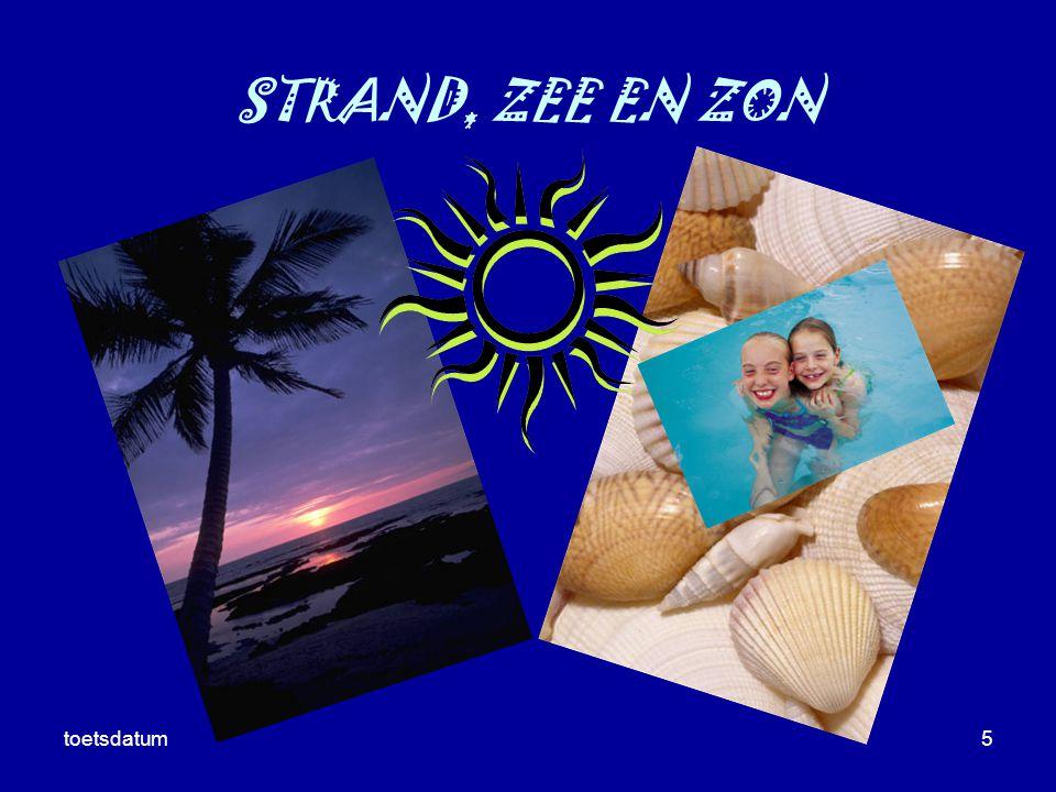 Presentatie Curacao toetsdatum STRAND, ZEE EN ZON toetsdatum