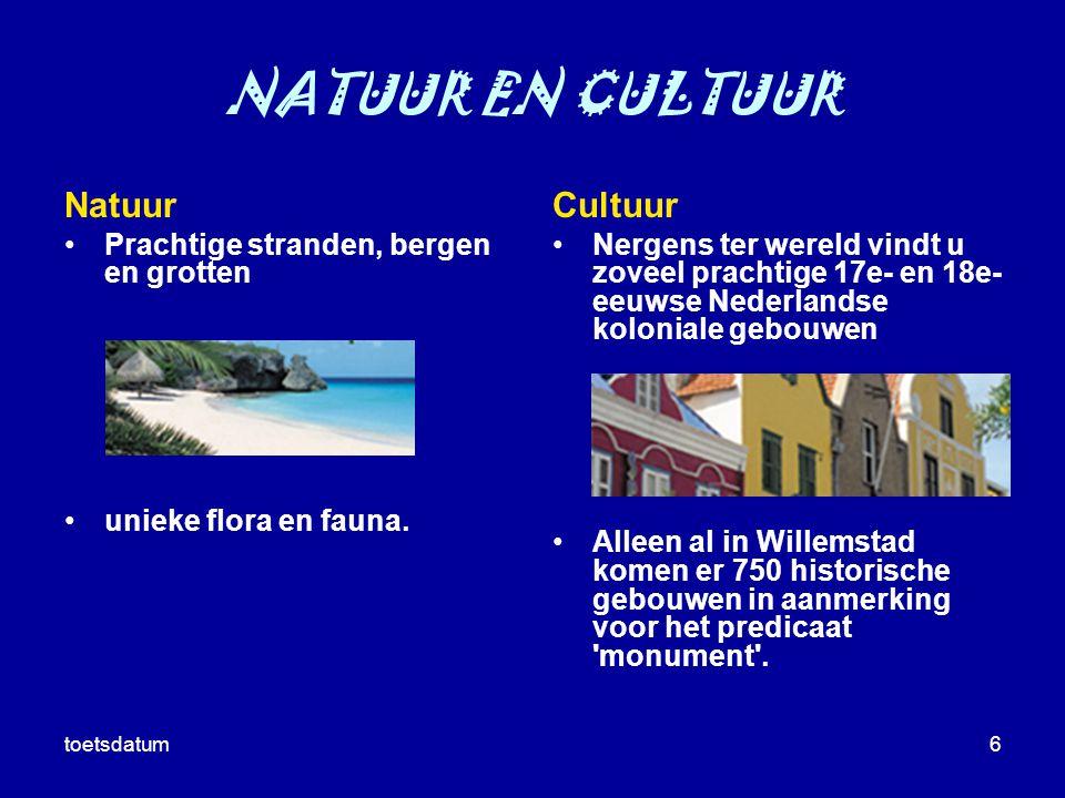 NATUUR EN CULTUUR Natuur Cultuur Prachtige stranden, bergen en grotten