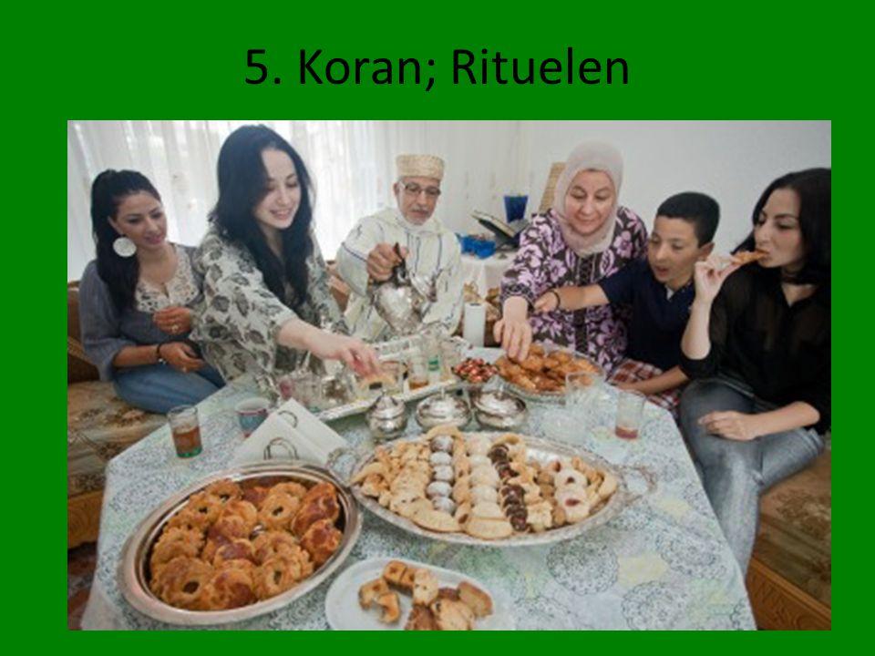 5. Koran; Rituelen