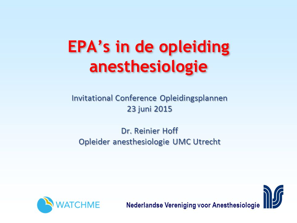 EPA's in de opleiding anesthesiologie