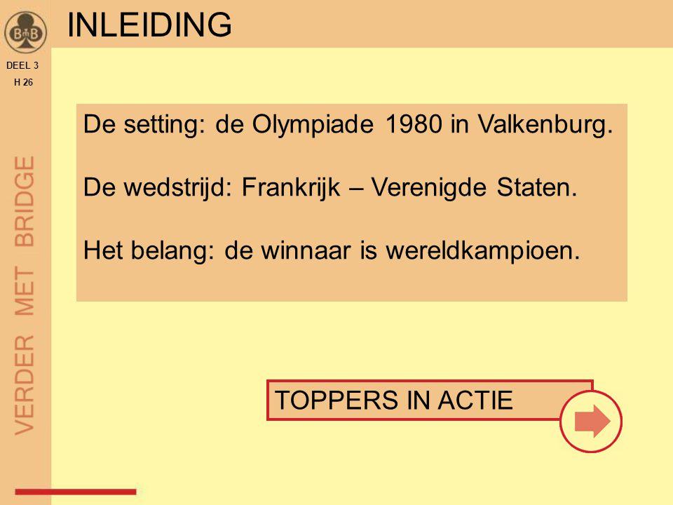 INLEIDING De setting: de Olympiade 1980 in Valkenburg.