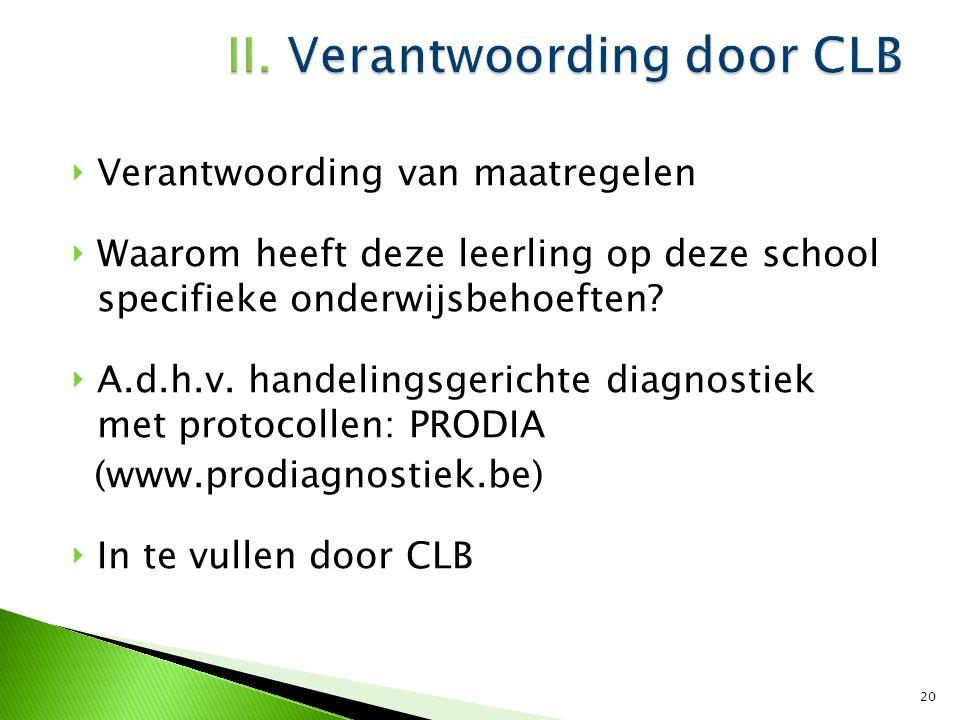 II. Verantwoording door CLB