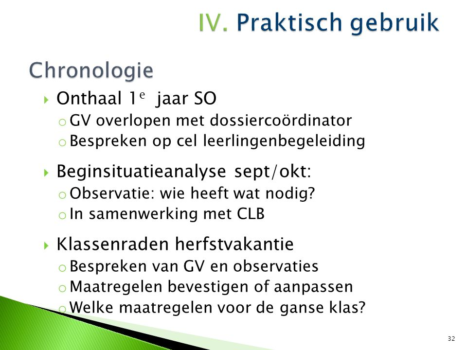 Chronologie Onthaal 1e jaar SO Beginsituatieanalyse sept/okt: