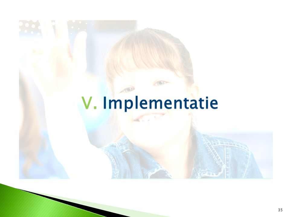 V. Implementatie