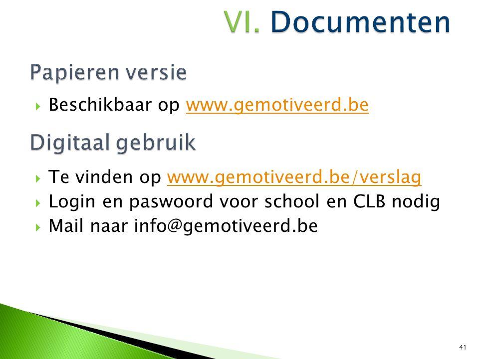 Papieren versie Digitaal gebruik Beschikbaar op www.gemotiveerd.be