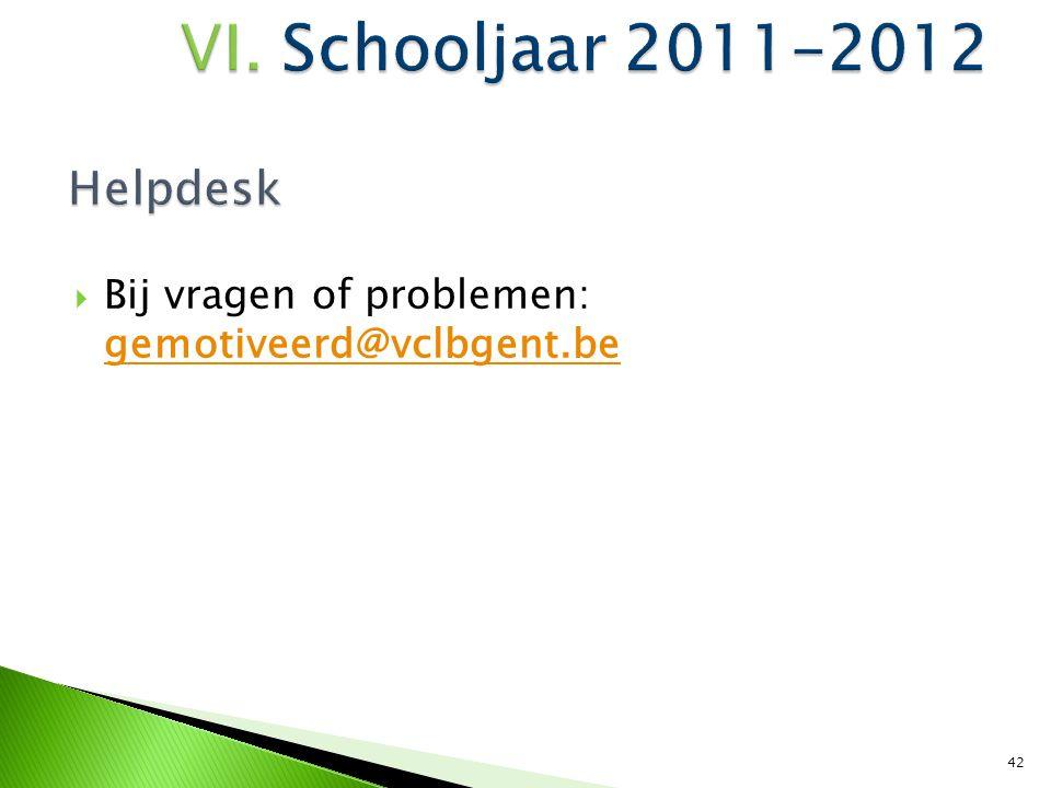 Helpdesk Bij vragen of problemen: gemotiveerd@vclbgent.be