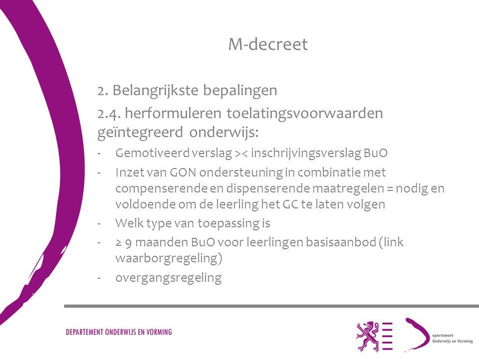 M-decreet 2. Belangrijkste bepalingen