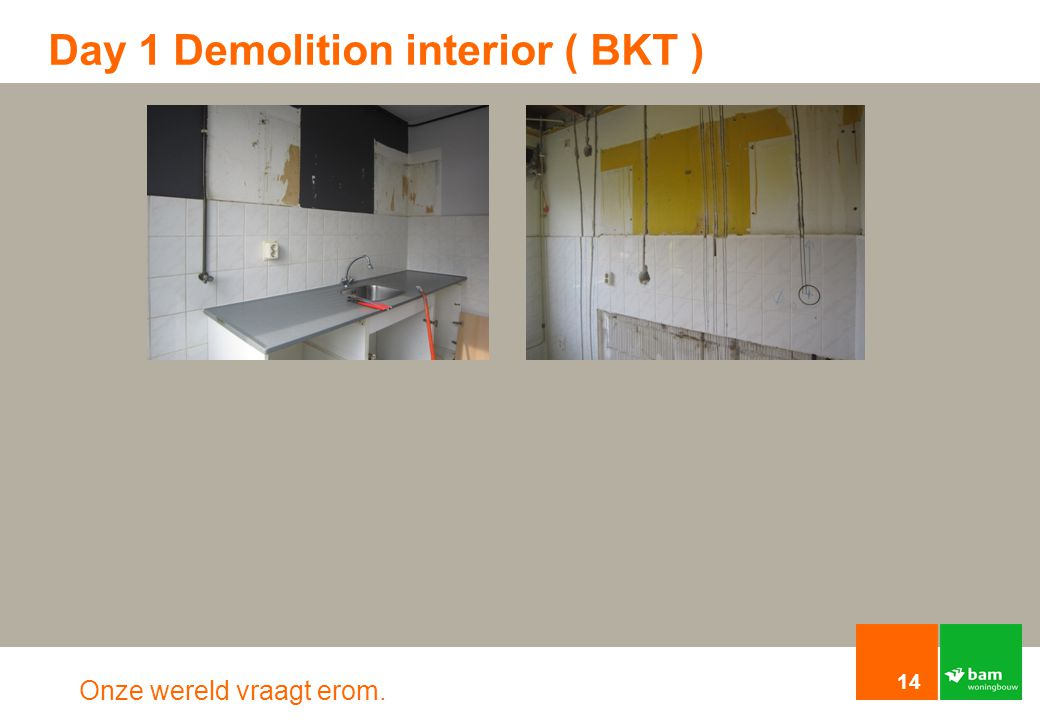 Day 1 Demolition interior ( BKT )