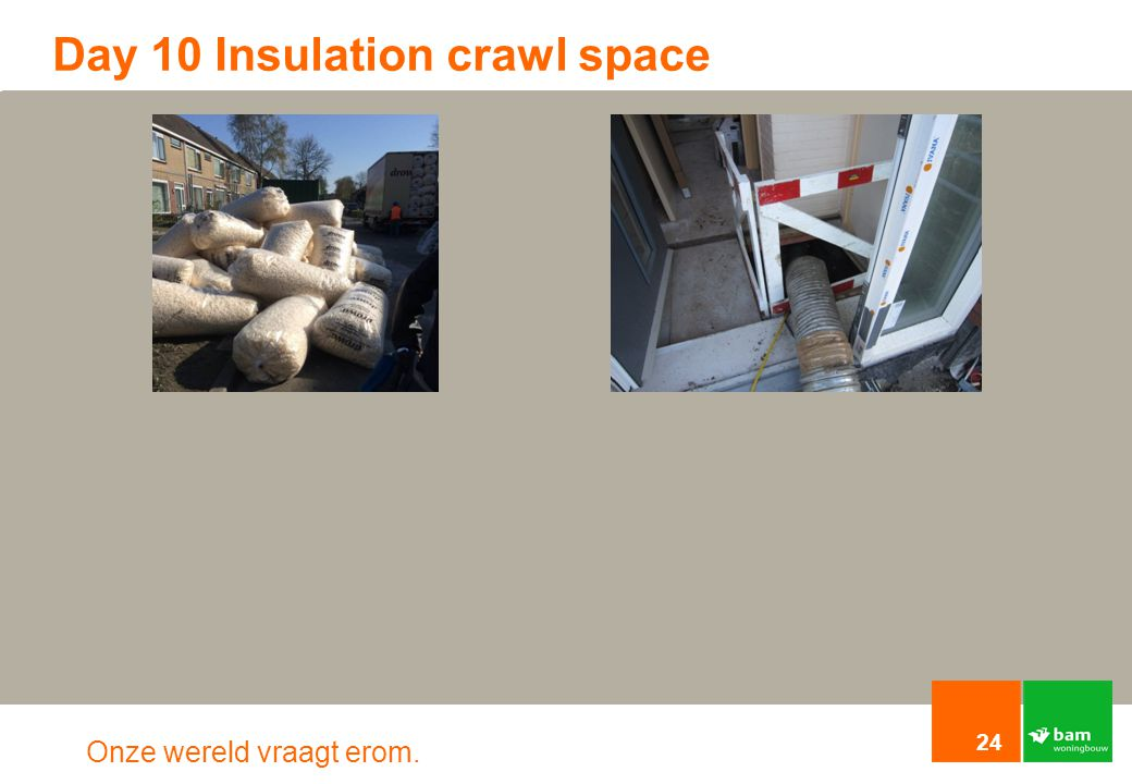 Day 10 Insulation crawl space