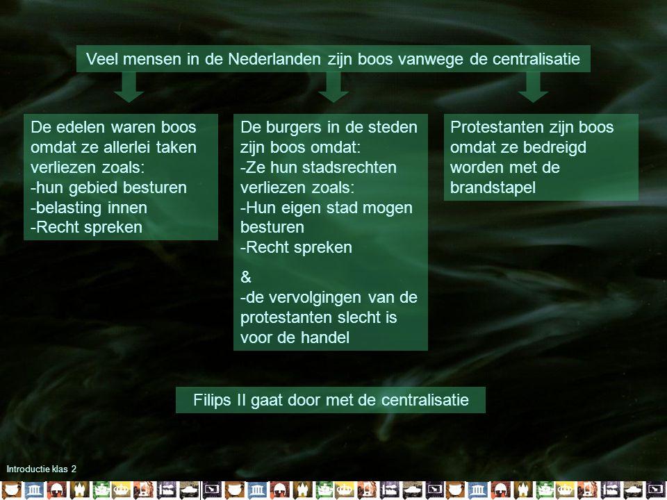 Veel mensen in de Nederlanden zijn boos vanwege de centralisatie