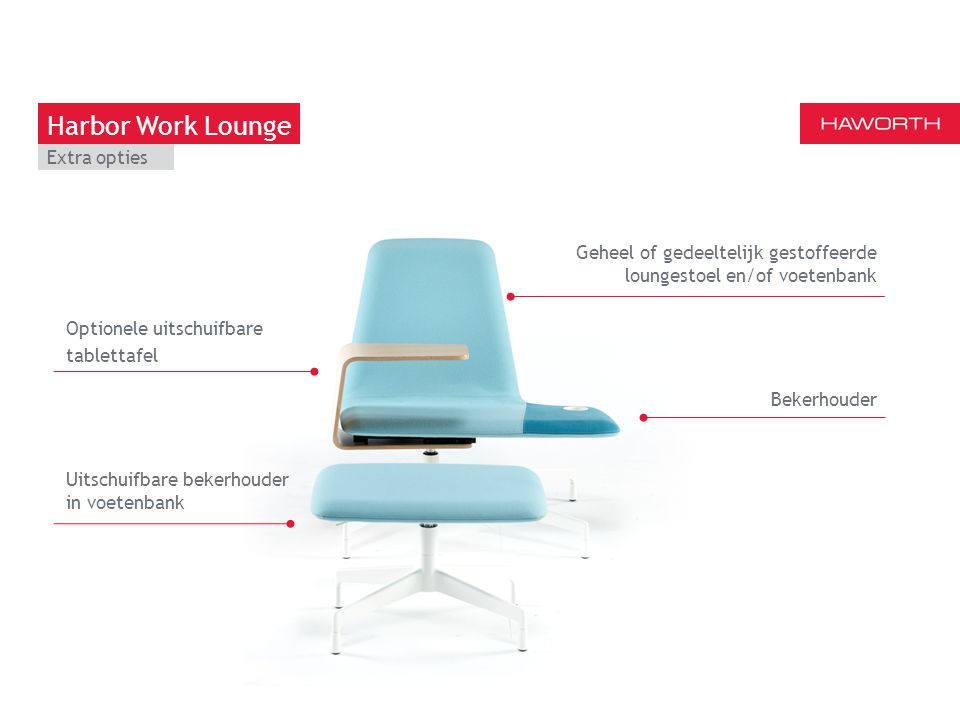 Harbor Work Lounge Extra opties