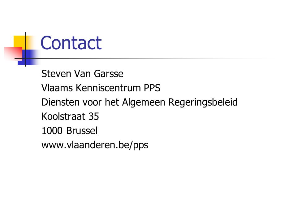 Contact Steven Van Garsse Vlaams Kenniscentrum PPS