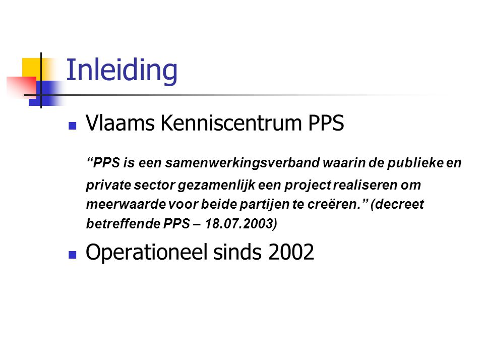 Inleiding Vlaams Kenniscentrum PPS