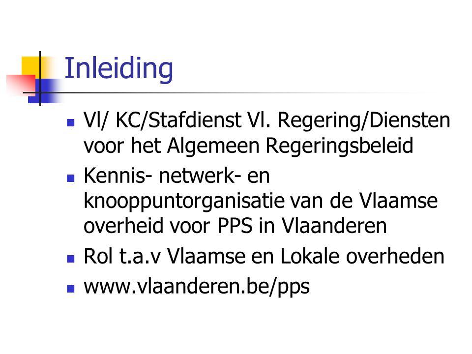 Inleiding Vl/ KC/Stafdienst Vl. Regering/Diensten voor het Algemeen Regeringsbeleid.