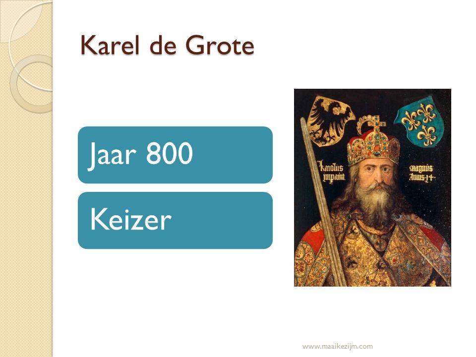 Karel de Grote Jaar 800 Keizer www.maaikezijm.com