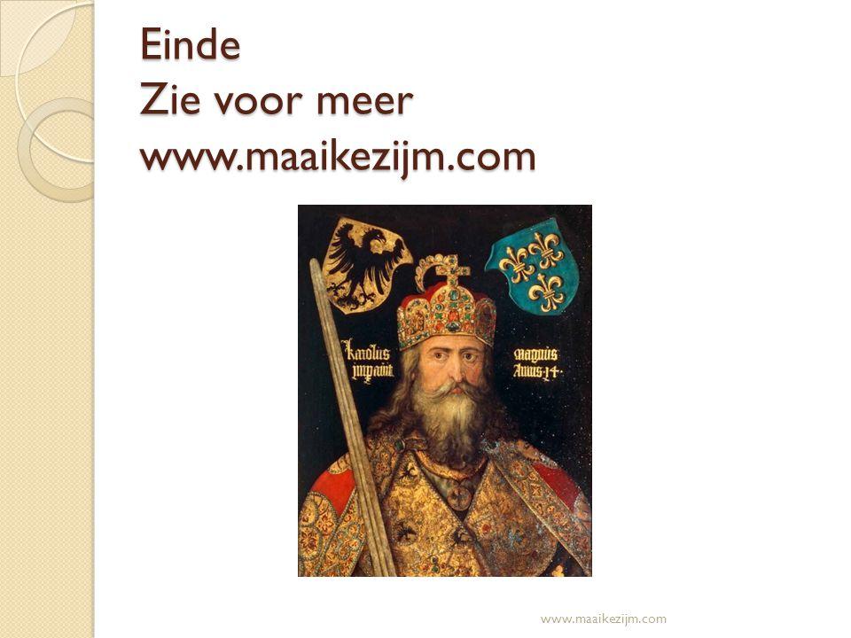 Einde Zie voor meer www.maaikezijm.com